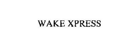 WAKE XPRESS