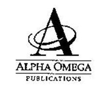A ALPHA OMEGA PUBLICATIONS