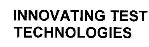 INNOVATING TEST TECHNOLOGIES