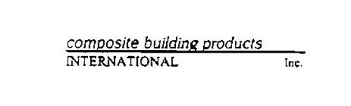 COMPOSITE BUILDING PRODUCTS INTERNATIONAL INC.