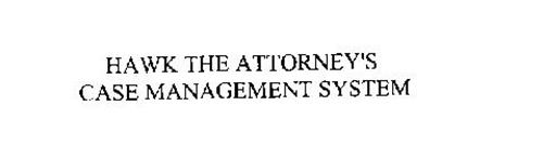 HAWK THE ATTORNEY'S CASE MANAGEMENT SYSTEM