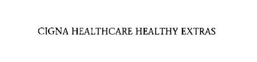 CIGNA HEALTHCARE HEALTHY EXTRAS