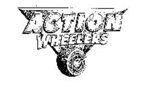 ACTION WHEELERS