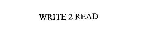 WRITE 2 READ