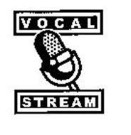 VOCAL STREAM