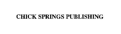 CHICK SPRINGS PUBLISHING