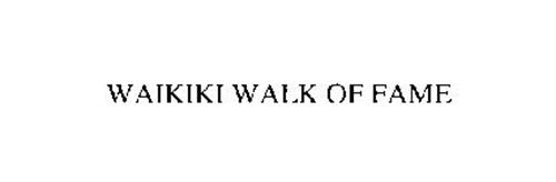 WAIKIKI WALK OF FAME