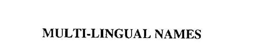 MULTI-LINGUAL NAMES