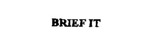 BRIEF IT