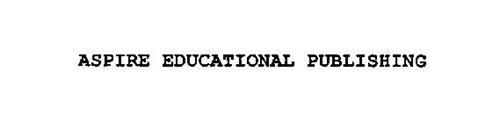 ASPIRE EDUCATIONAL PUBLISHING