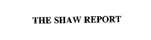THE SHAW REPORT