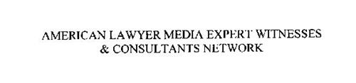AMERICAN LAWYER MEDIA EXPERT WITNESSES & CONSULTANTS NETWORK