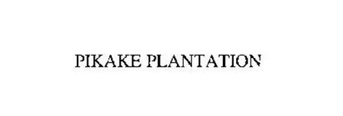 PIKAKE PLANTATION