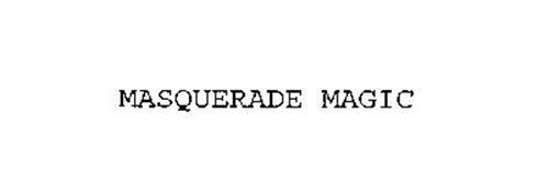 MASQUERADE MAGIC