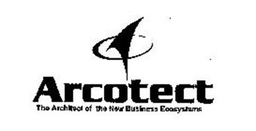 ARCOTECT THE ARCHITECT OF THE NEW BUSINESS ECOSYSTEMS