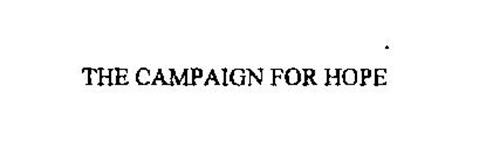 THE CAMPAIGN FOR HOPE