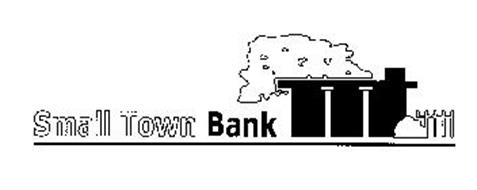SMALL TOWN BANK