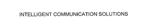 INTELLIGENT COMMUNICATION SOLUTIONS