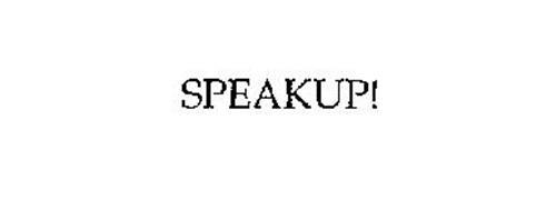 SPEAKUP!