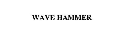 WAVE HAMMER