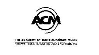 ACM THE ACADEMY OF CONTEMPORARY MUSIC EUROPE'S LEADING SCHOOL FOR ROCK & POP MUSICIANS