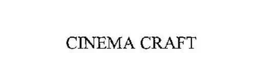 CINEMA CRAFT