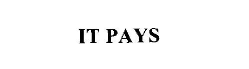 IT PAYS