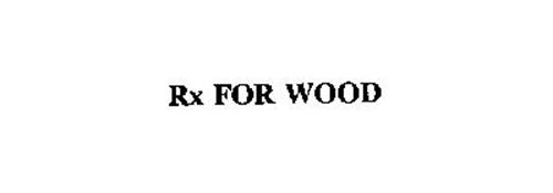 RX FOR WOOD