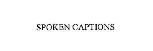 SPOKEN CAPTIONS