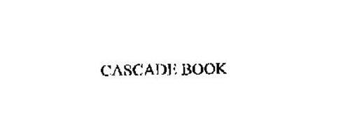 CASCADE BOOK