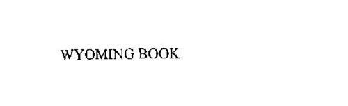 WYOMING BOOK