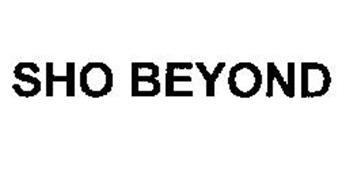 SHO BEYOND