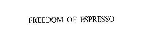 FREEDOM OF ESPRESSO