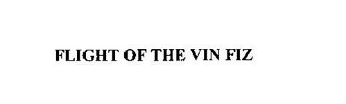 FLIGHT OF THE VIN FIZ