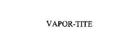 VAPOR-TITE