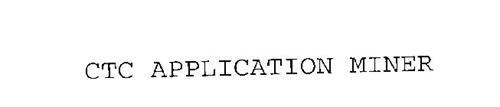 CTC APPLICATION MINER