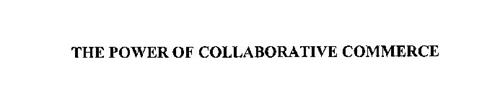 THE POWER OF COLLABORATIVE COMMERCE