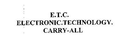 E.T.C. ELECTRONIC.TECHNOLOGY. CARRY-ALL