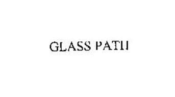 GLASS PATH