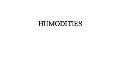 HUMODITIES