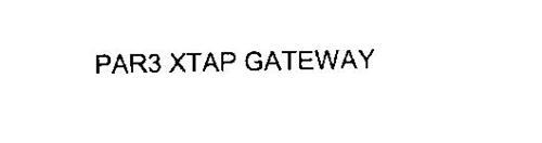 PAR3 XTAP GATEWAY