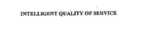 INTELLIGENT QUALITY OF SERVICE