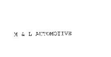 M&L AUTOMOTIVE