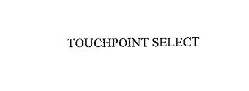 TOUCHPOINT SELECT