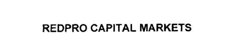 REDPRO CAPITAL MARKETS