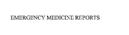 EMERGENCY MEDICINE REPORTS