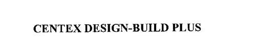 CENTEX DESIGN-BUILD PLUS
