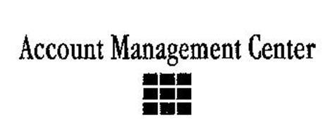 ACCOUNT MANAGEMENT CENTER
