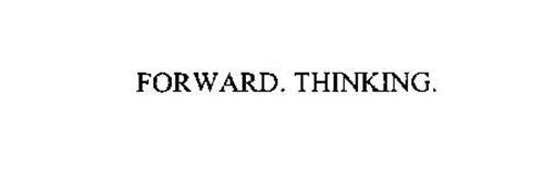 FORWARD. THINKING.