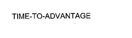 TIME-TO-ADVANTAGE